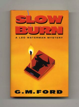 Slow Burn - 1st Edition/1st Printing