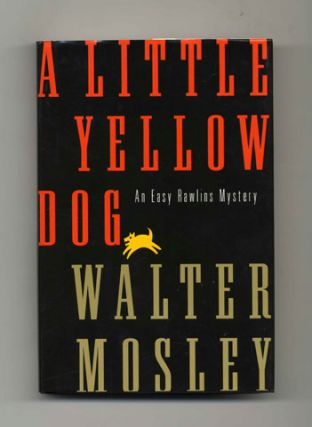 A Little Yellow Dog - 1st Edition/1st Printing. Walter Mosley