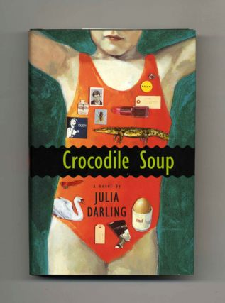 Crocodile Soup - 1st US Edition/1st Printing