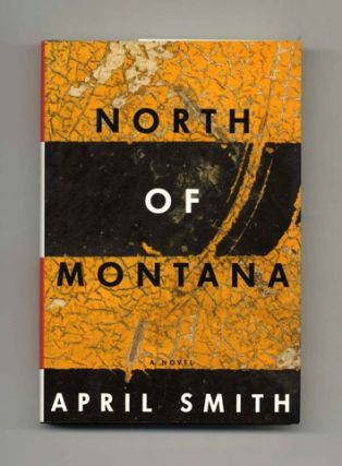 North of Montana - 1st Edition/1st Printing