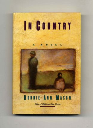 In Country - 1st Edition/1st Printing. Bobbie Ann Mason