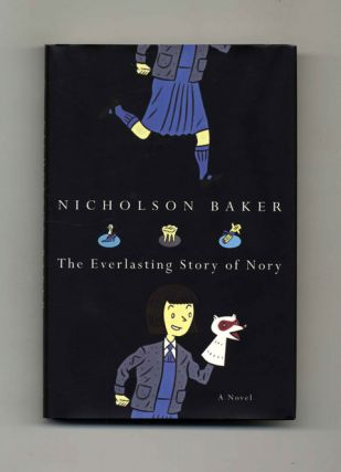 The Everlasting Story of Nory: A Novel - 1st Edition/1st Printing