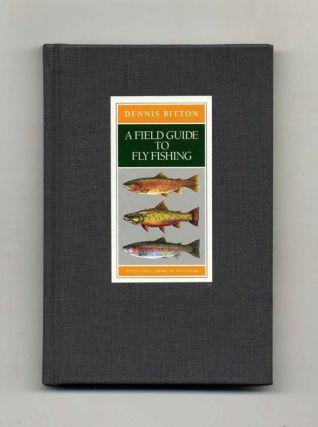 A Field Guide to Fly Fishing - 1st Edition/1st Printing