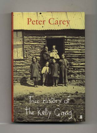 True History of the Kelly Gang - 1st UK Edition/1st Printing