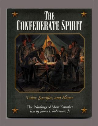 The Confederate Spirit: Valor, Sacrifice, and Honor - 1st Edition/1st Printing