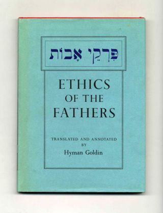 Ethics of the Fathers - 1st Edition/1st Printing