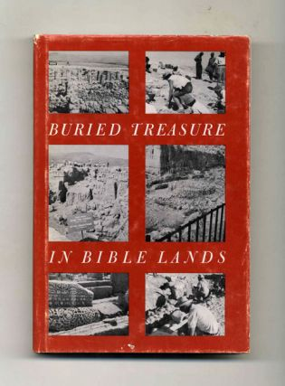 Buried Treasure in Bible Lands - 1st Edition/1st Printing