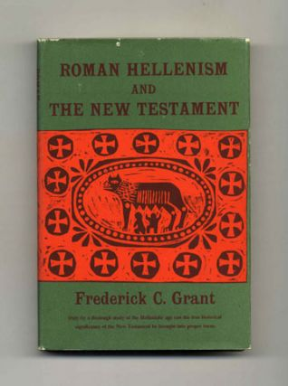 Roman Hellenism and the New Testament - 1st Edition/1st Printing