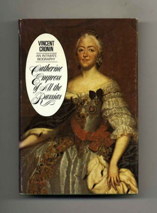 Catherine, Empress of All the Russias - 1st Edition/1st Printing