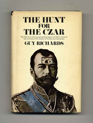 The Hunt for the Czar - 1st Edition/1st Printing