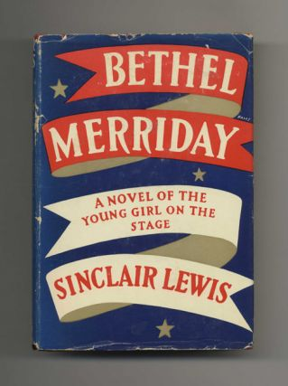 Bethel Merriday - 1st Edition/1st Printing