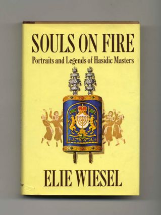 Souls on Fire: Portraits and Legends of Hasidic Masters - 1st US Edition/1st Printing