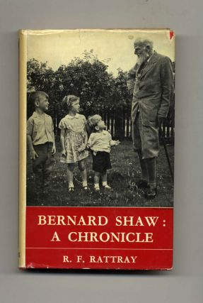 Bernard Shaw: A Chronicle - 1st Edition/1st Printing