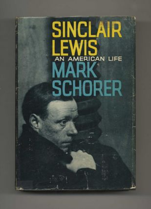 Sinclair Lewis: An American Life - 1st Edition/1st Printing