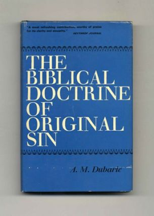 The Biblical Doctrine of Original Sin