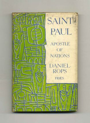 Saint Paul: Apostle of Nations - 1st US Edition/1st Printing