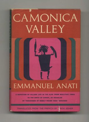 Camonica Valley: A Depiction of Village Life in the Alps from Neolithic Times to the Birth of...