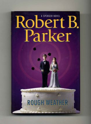 Rough Weather - 1st Edition/1st Printing. Robert B. Parker