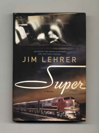 Super: a Novel - 1st Edition/1st Printing