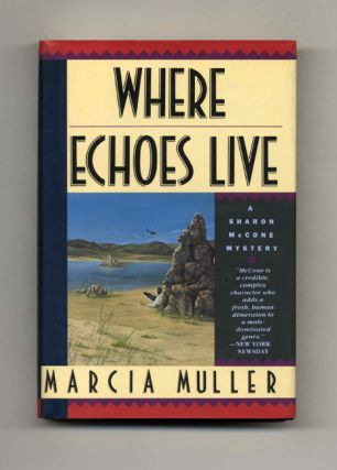 Where Echoes Live - 1st Edition/1st Printing