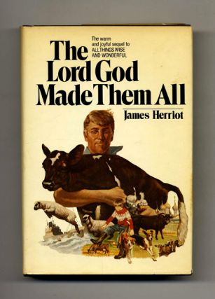 The Lord God Made Them All - 1st Edition/1st Printing