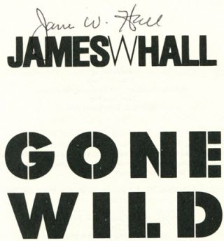 Gone Wild -1st Edition/1st Printing