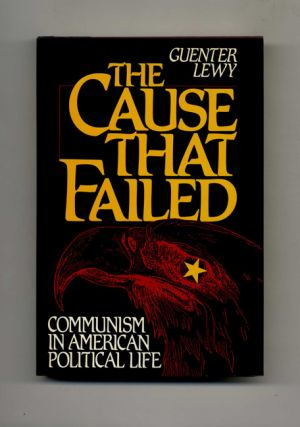 The Cause That Failed - 1st Edition/1st Printing
