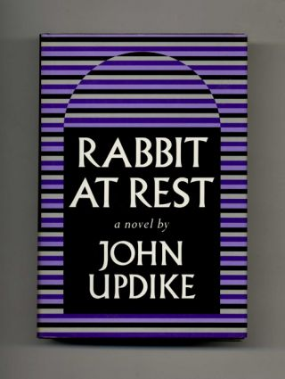 Rabbit at Rest - 1st Edition/1st Printing. John Updike