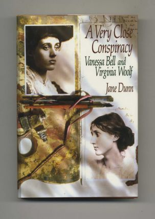 A Very Close Conspiracy: Vanessa Bell and Virginia Woolf - 1st US Edition/1st Printing