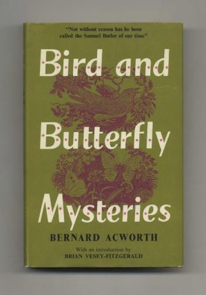 Bird and Butterfly Mysteries: The Truth About Migration - 1st US Edition/1st Printing. Bernard...