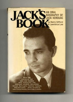 Jack's Book: An Oral Biography of Jack Kerouac - 1st Edition/1st Printing