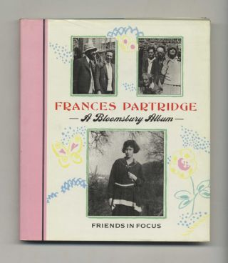 A Bloomsbury Album: Friends in Focus - 1st US Edition/1st Printing