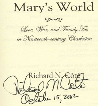Mary's World: Love, War, and Family Ties in Nineteenth-Century Charleston
