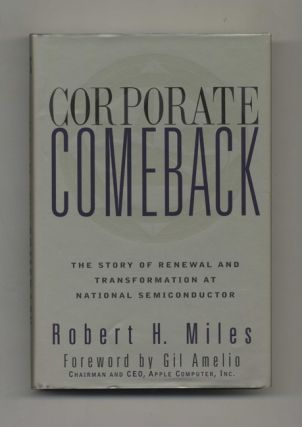 Corporate Comeback: The Story of Renewal and Transformation at National Semiconductor - 1st...