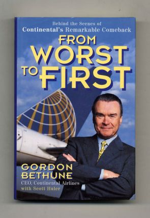 From Worst to First: Behind the Scenes of Continental's Remarkable Comeback - 1st Edition/1st...