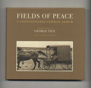 Fields of Peace: A Pennsylvania German Album - 1st Edition/1st Printing. Millen Brand