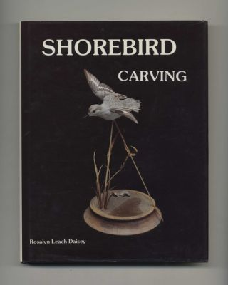 Shorebird Carving - 1st Edition/1st Printing