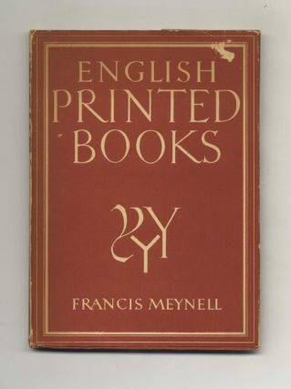 English Printed Books. Francis Meynell, W. J. Turner