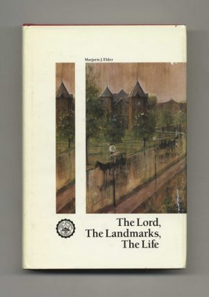 The Lord, the Landmarks, the Life: Indiana Wesleyan University - 1st Edition/1st Printing