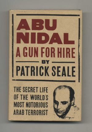 Abu Nidal: A Gun for Hire - 1st Edition/1st Printing
