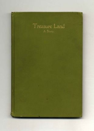 Treasure Land: A Story. Vol. 1
