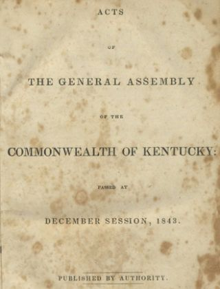 Acts of the General Assembly of the Commonwealth of Kentucky: Passed at December Session, 1843