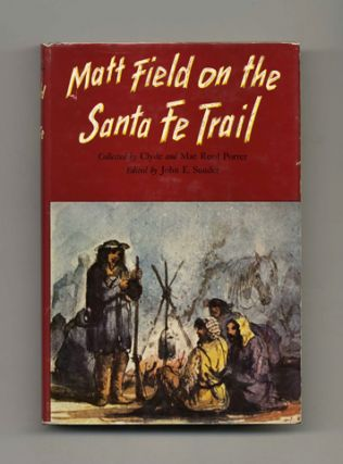 Matt Field on the Santa Fe Trail