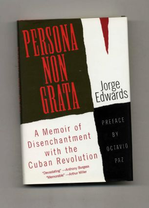 Persona Non Grata: A Memoir of Disenchantment with the Cuban Revolution - 1st US Edition/1st...