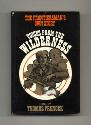 Voices from the Wilderness: The Frontiersman's Own Story