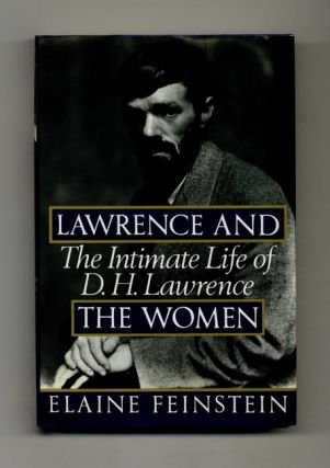 Lawrence and the Women: The Intimate Life of D. H. Lawrence - 1st US Edition/1st Printing