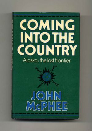 Coming Into the Country - 1st UK Edition/1st Printing