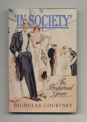 'In Society': The Brideshead Years - 1st Edition/1st Printing