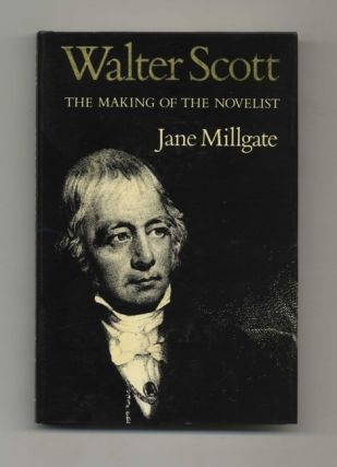 Walter Scott: the Making of the Novelist - 1st Edition/1st Printing