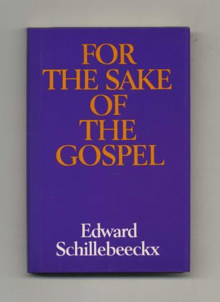 For the Sake of the Gospel - 1st Edition/1st Printing